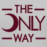 Front: The Only Way  Back: Lambda Theta Alpha Womens T-Shirts