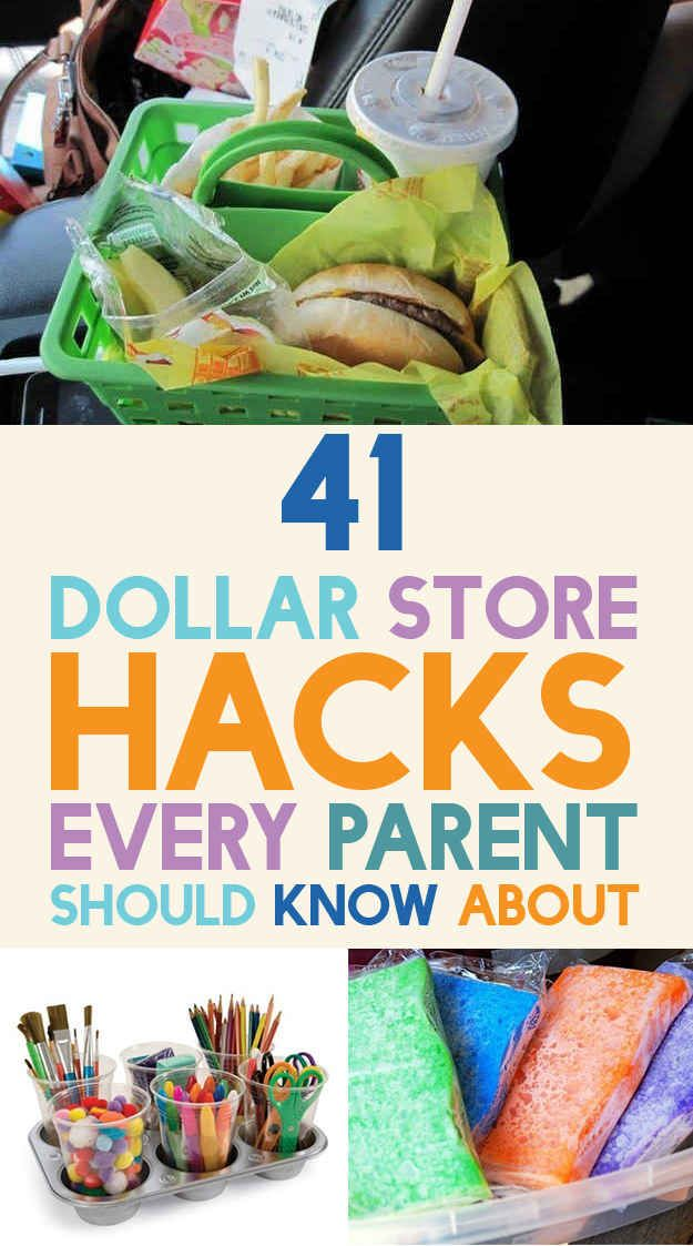 41 Dollar Store Hacks Every Parent Should Know About  Pinned this bc there's a pic of McDonald's