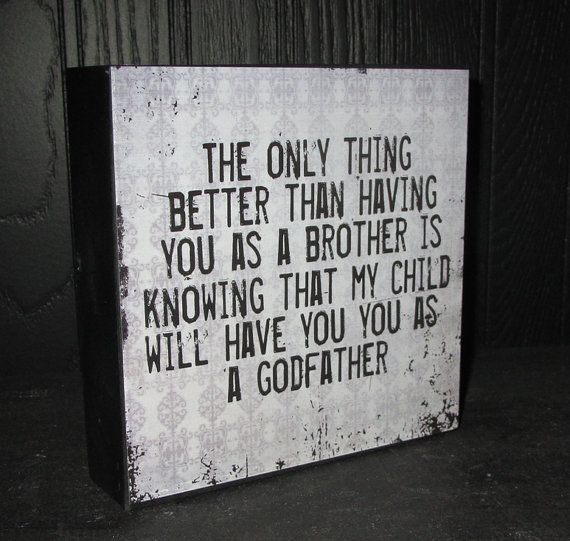 Godfather Gift Godfather Sign Brother Box Sign by WordsofWisdomNH