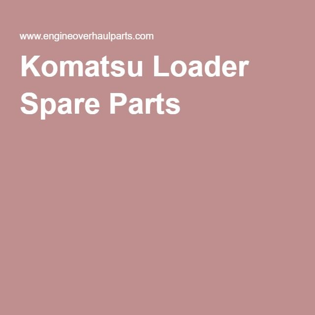 Komatsu Loader Spare Parts