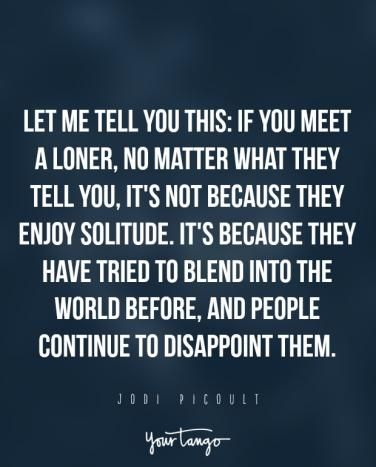 25 Sad Quotes That Perfectly Describe How Loneliness Feels | YourTango