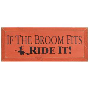 """If the Broom Fits"" Primitive Halloween Sign {The Country House Online Store}"