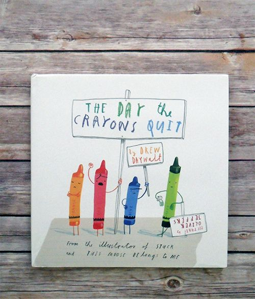 """""""The Day the Crayons Quit"""" by Drew Daywalt"""