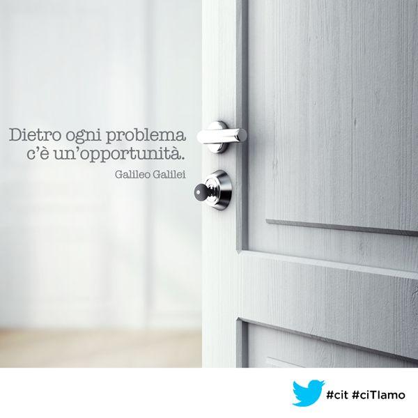 """""""Dietro ogni problema c'è un'opportunità."""" (#Galileo Galilei) #cit #citiamo #citazioni #aforismi #quote"""