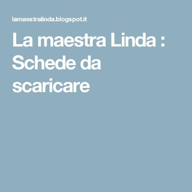 La maestra Linda : Schede da scaricare