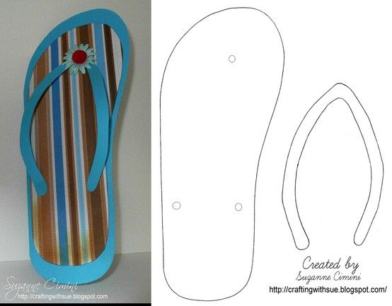 flip flop  template  we made many of them and put them walking across the wall for decoration!  Easy art project for kids or elderly  via: http://craftingwithsue.blogspot.com/2010/05/flip-flop-card_11.html