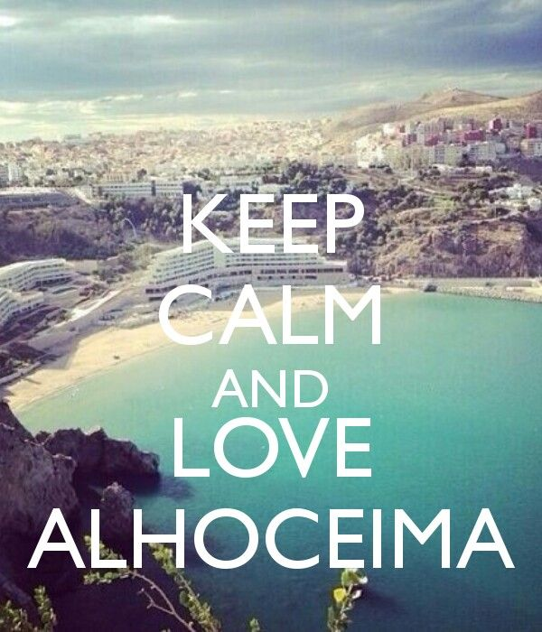 Keep calm & love al hoceima