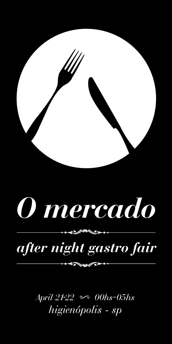 """O mercado"" - an after night gastronomic fair @ Rua Minas Gerais, 352 - Higienópolis, Sao Paulo. April 21-22,  00hs - 05hs • info: https://www.facebook.com/o.mercado.minas.gerais352"