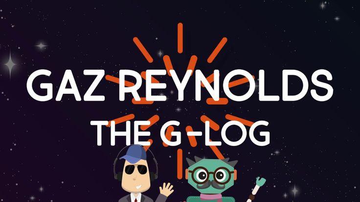 GAZ REYNOLDS - THE G-LOG COMING SOON!