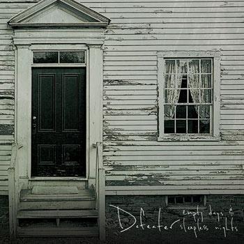 Defeater - Empty Days & Sleepless Nights    Pazzeschi, hc da chilo, gli piace la guerra, viva l'america