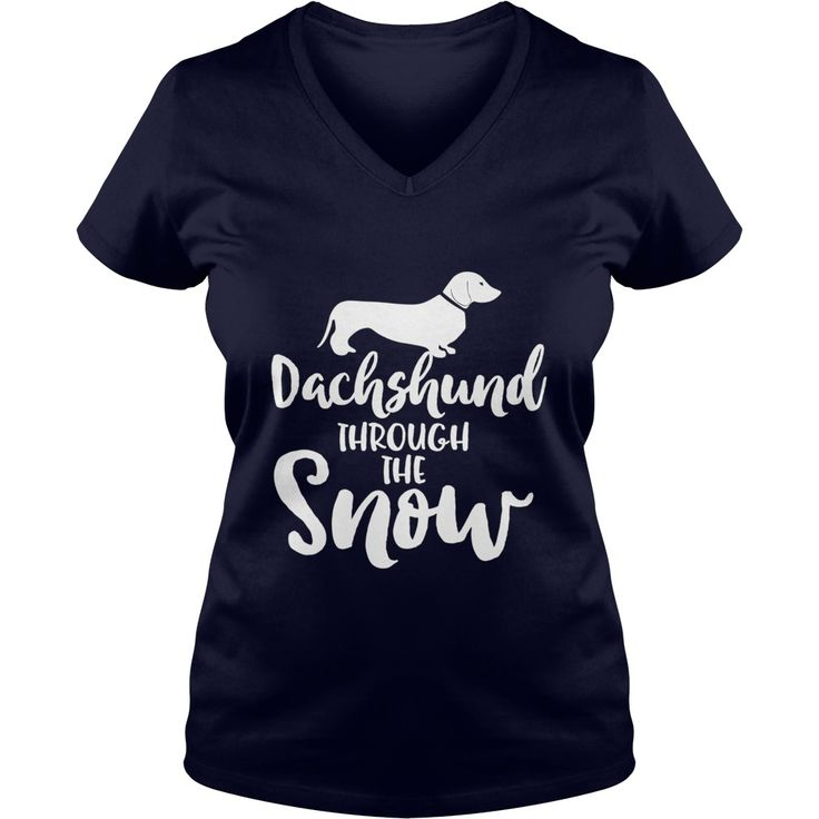 Dachshund Through The Snow Funny Christmas Holiday T-Shirt #gift #ideas #Popular #Everything #Videos #Shop #Animals #pets #Architecture #Art #Cars #motorcycles #Celebrities #DIY #crafts #Design #Education #Entertainment #Food #drink #Gardening #Geek #Hair #beauty #Health #fitness #History #Holidays #events #Home decor #Humor #Illustrations #posters #Kids #parenting #Men #Outdoors #Photography #Products #Quotes #Science #nature #Sports #Tattoos #Technology #Travel #Weddings #Women