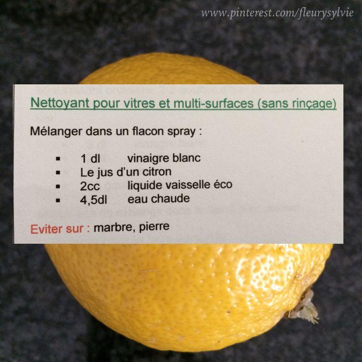"""Nettoyant vitres et multi-surfaces """"maison"""". J'ai testé...ça marche! (petite info: filtrer le jus de citron pour enlever la pulpe)"""