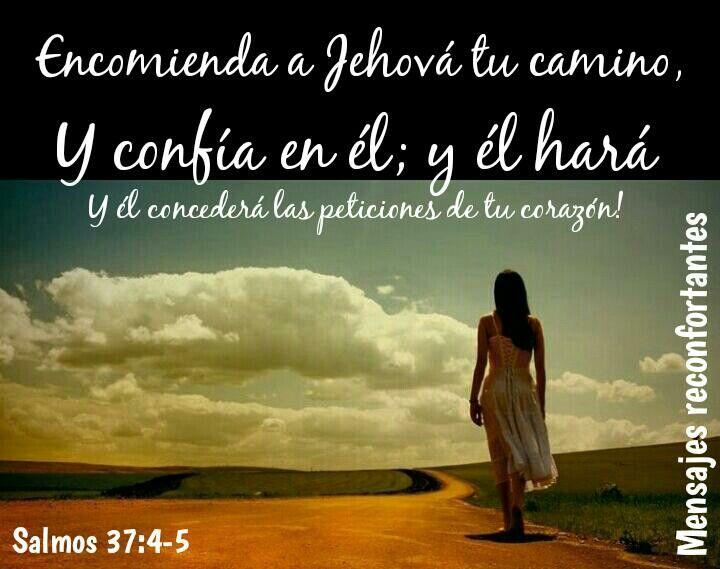 4 Deléitate asimismo en Jehová,Y él te concederá las peticiones de tu corazón.  5 Encomienda a Jehová tu camino,Y confía en él; y él hará. Salmos 37:4-5 Nunca tomes decisiones en tus fuerzas,  pide dirección al Dios Altísimo en todo momento, y él concederá las peticiones de tu corazón. Amén!