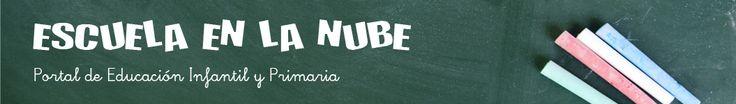 Escuela en la nube | Recursos para Infantil y Primaria - Un Portal dedicado a la educación infantil en el que podéis encontrar recursos para el aula, cuentos, videos educativos, y mucho más.