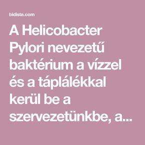 A Helicobacter Pylori nevezetű baktérium a vízzel és a táplálékkal kerül be a szervezetünkbe, az emberiség 2/3 – a fertőzött ezzel a baktériummal úgy, hogy sokan nem is tudnak róla. Ez a fajta baktérium olyan fertőzést okoz a gyomorban, amely gyomorrákhoz is vezethet, sajnos nagyon nehéz ennek a baktériumnak a jelenlétét megállapítani az emberi szervezetben …
