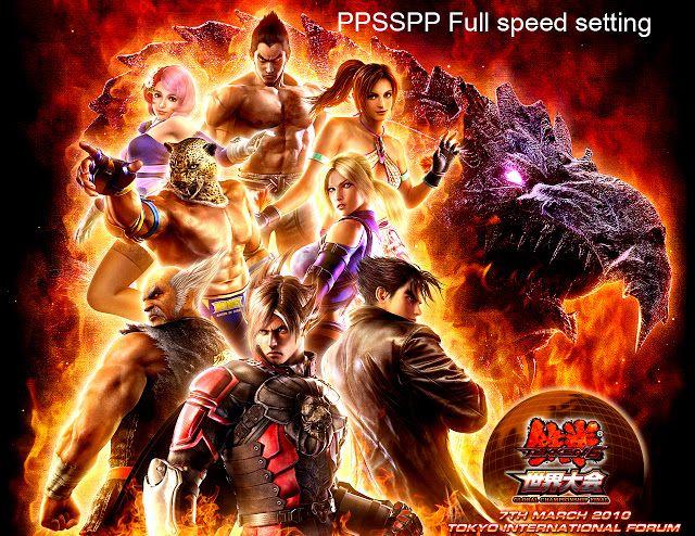 Tekken 6 ppsspp full speed setting (crogamingzone) | crogamingzone