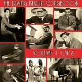 The Irving Berlin Songbook, Vol. 1 [CD]