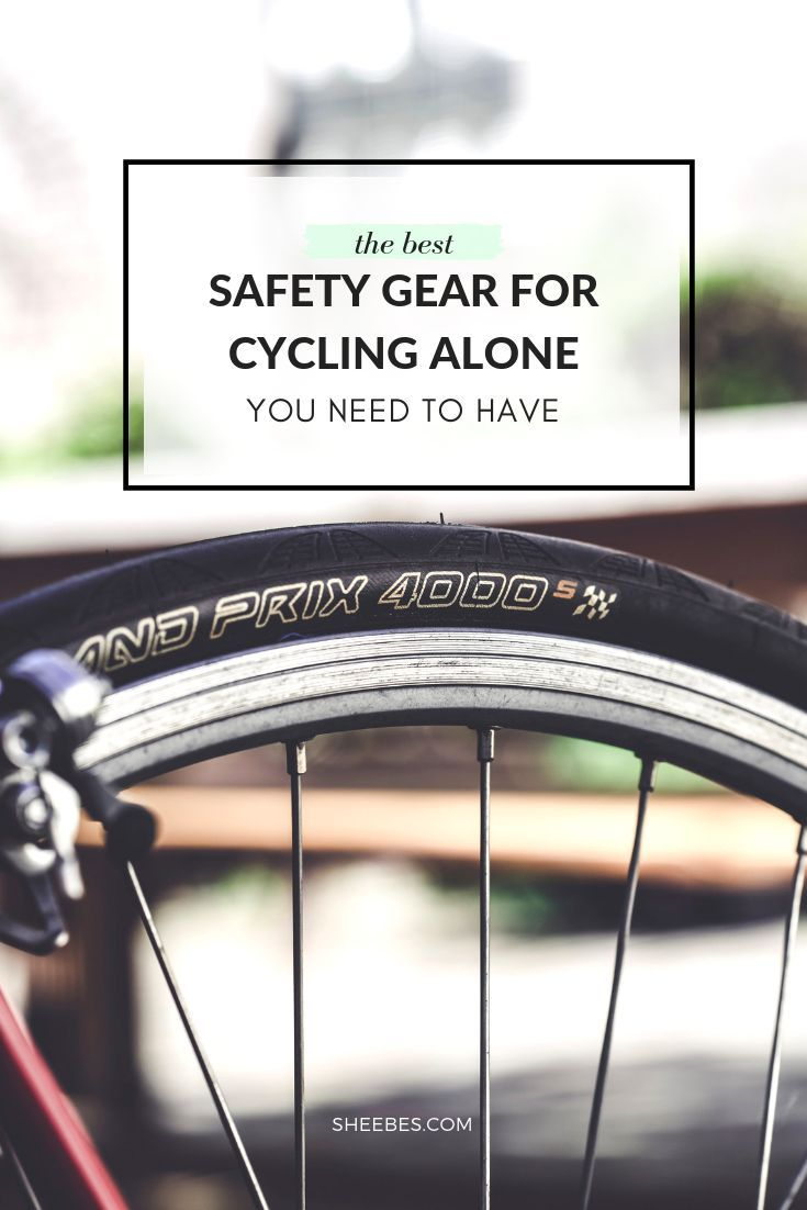 The Best Safety Gear For Cycling Alone You Need To Have With