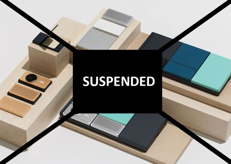 Project Ara is suspended, possibly killed, by Google
