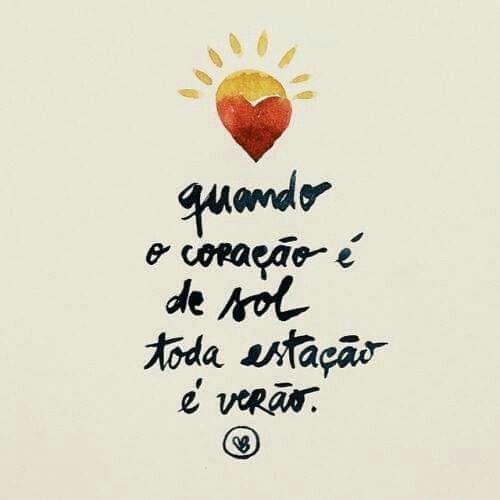 Quando o coração é sol...