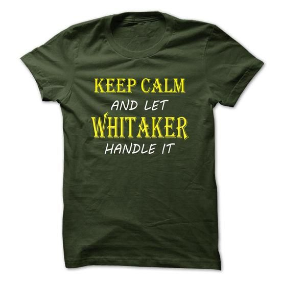 Keep Calm and Let WHITAKER Handle It TA - #shirt design #unique t shirts. SAVE => https://www.sunfrog.com/Names/Keep-Calm-and-Let-WHITAKER-Handle-It-TA-Forest-9872534-Guys.html?60505