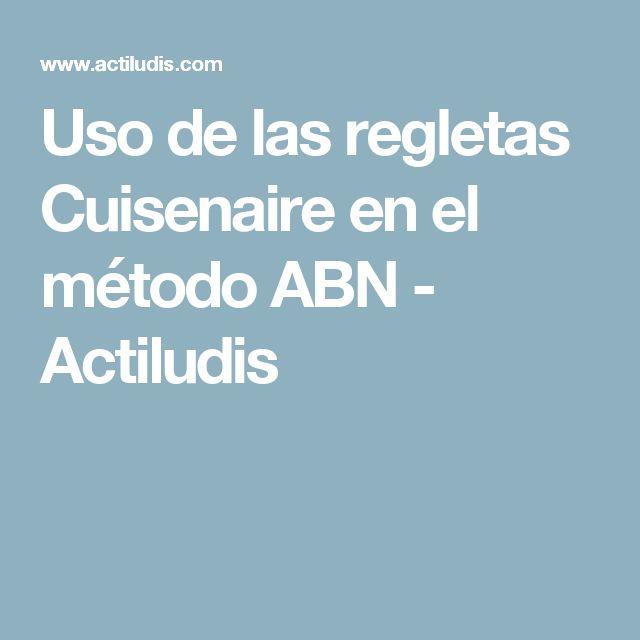 Uso de las regletas Cuisenaire en el método ABN - Actiludis