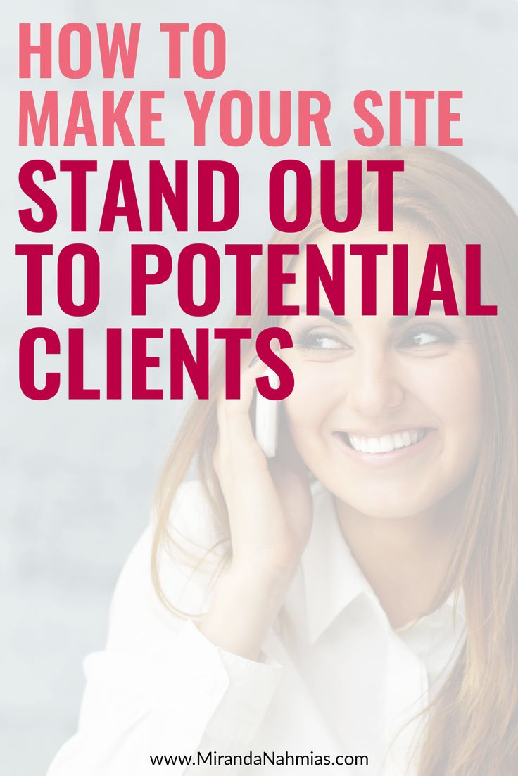How to Make Your Site Stand Out to Potential #Clients // Miranda Nahmias