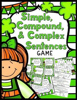 A fun St. Patrick's Day Game to help students learn about simple, compound, and complex sentences.Game - 30 Simple, Compound, & Complex Sentence Cards, Instruction/Title Cards, Answer Key, Game BoardStudent Helper Sheet - Everything you need to explain simple, compound, & complex sentences in a one page handout.Anchor Charts - Simple, Compound, & Complex Sentence Anchor Charts Enjoy!CSL...a teacher's helper
