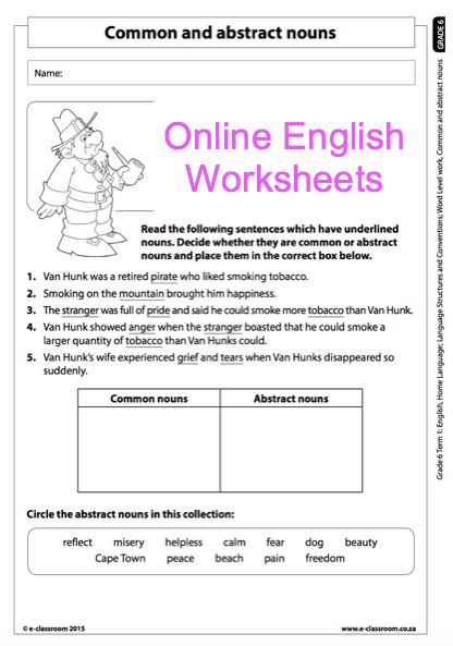 Grade 6 Online English Language Worksheets, Abstract Nouns and Common Nouns. For more worksheets visit www.e-classroom.co.za!