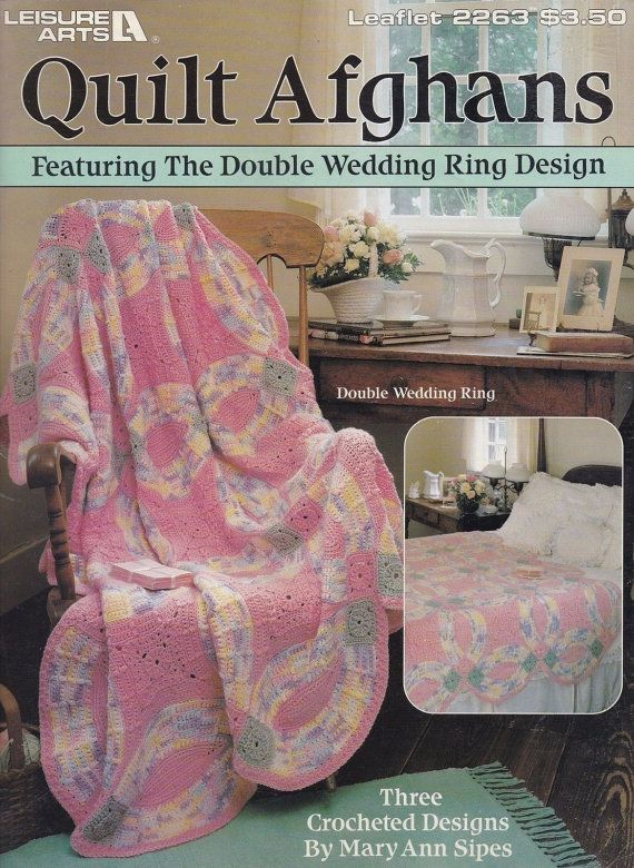 Quilt Afghans, Leisure Arts Crochet Pattern Booklet 2263 by Mary Ann Sipes Double Wedding Ring Drunkard's Path Variable Star RARE