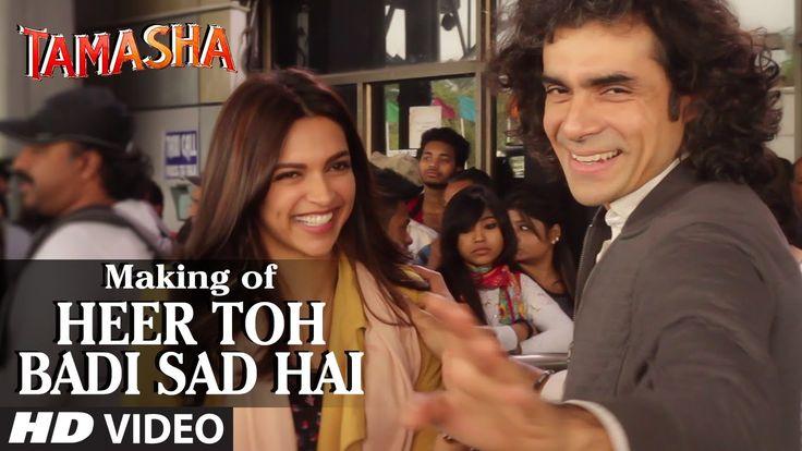 'Heer Toh Badi Sad Hai' Backstage VIDEO   Tamasha   Deepika Padukone   T...