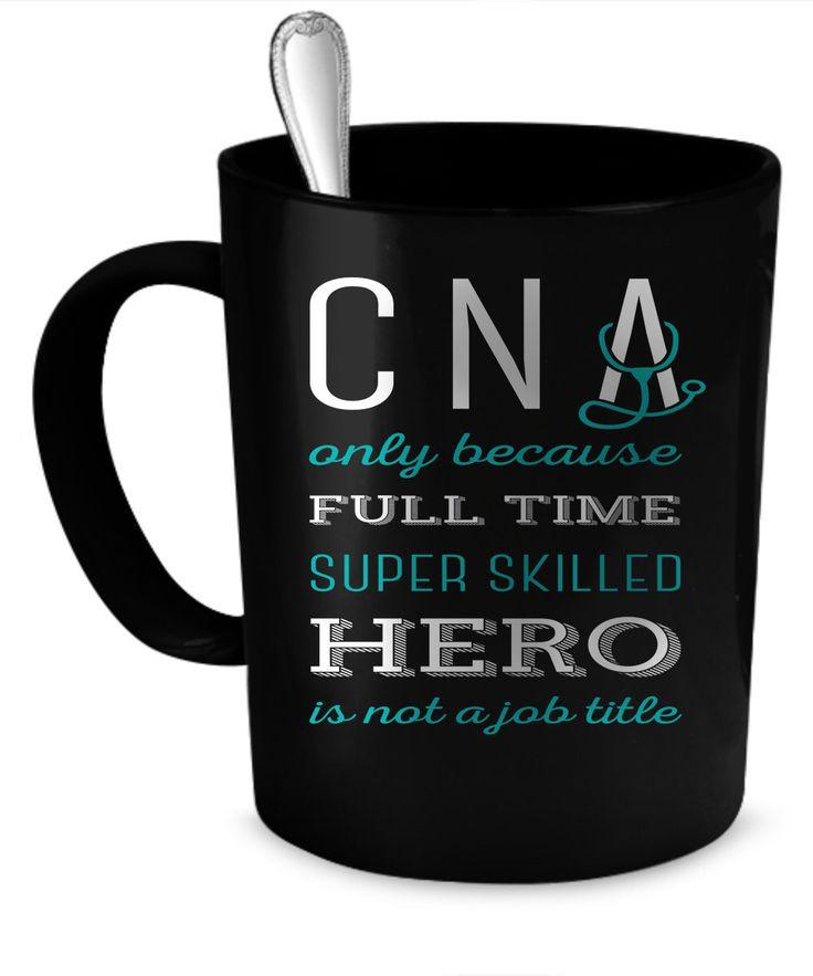 CNA Coffee Mug 11 oz Perfect Gift