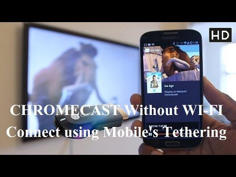 How to Connect chromecast without using wifi router, using your own mobi...
