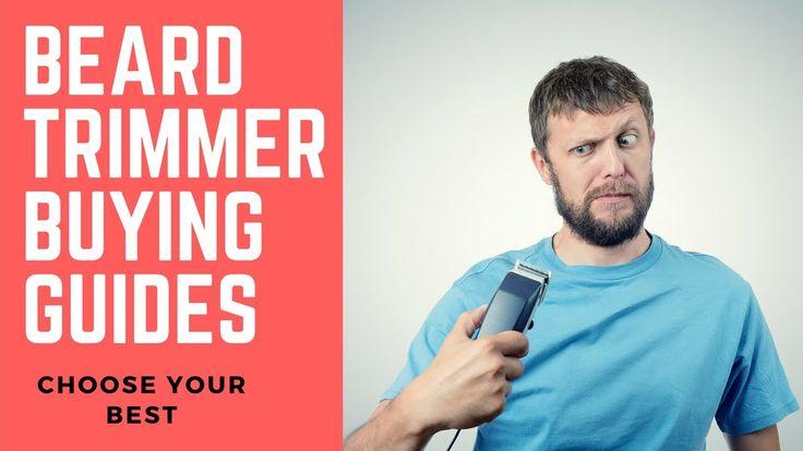 professional beard trimmer buying guide 2016 | Best Beard Trimmer Reviews