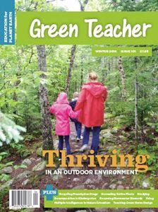 Green Teacher - Magazine and handy website for teachers interested in environmental education.