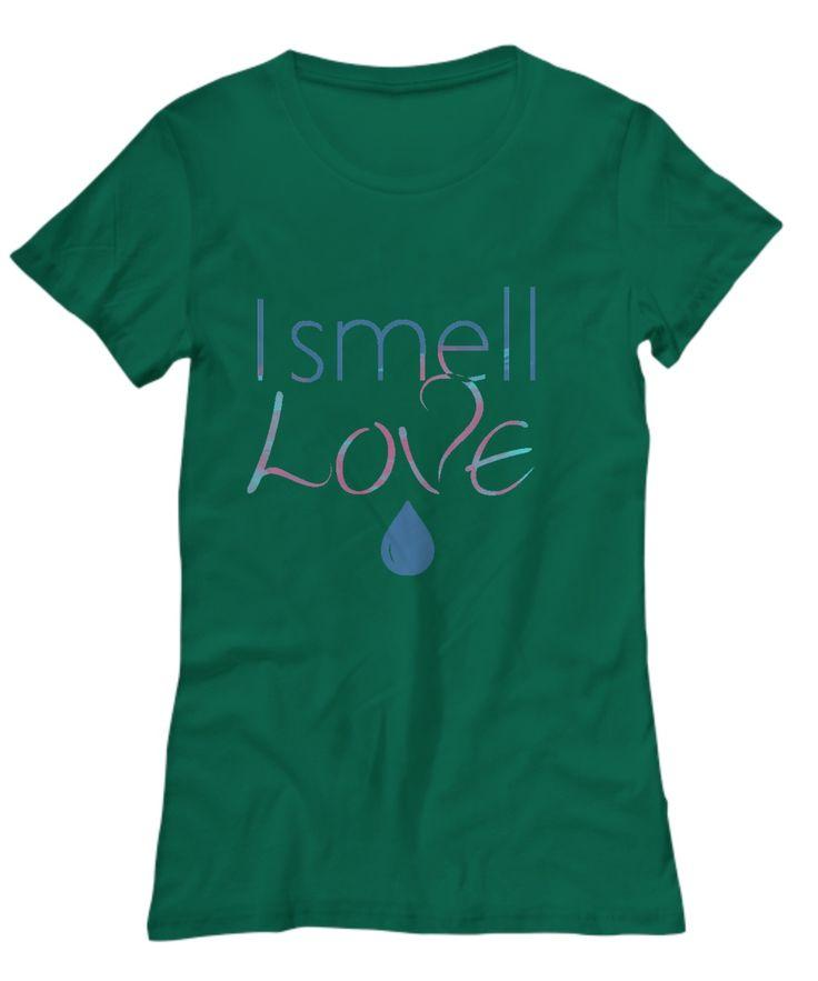 I Smell Love T-Shirt