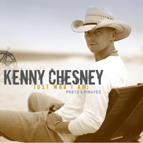Kenny Chesney, one of the only Country singers I like