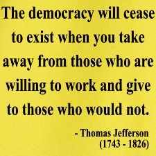 Socialism has not worked anywhere in the world. It is evil to take from those that work and give it to those that choose not to work.