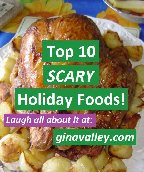 Top 10 SCARY Holiday Foods