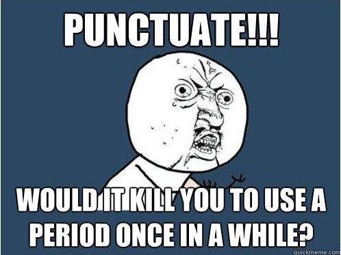 Punctuation Meme | Grammar Memes
