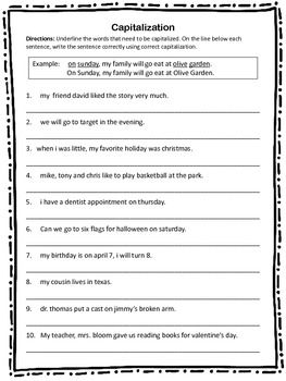 Capitalization Worksheet 10 sentences with capitalization errors that students must correct with correct capitalization.