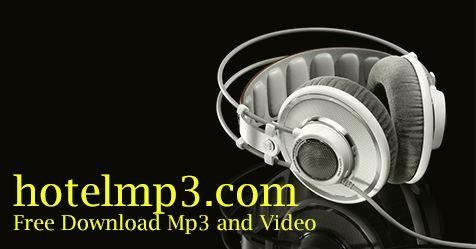 Download musik mp3 dan video gratis, kami menyediakan lagu Indonesia dan Barat terbaru 2017.Hanya di hotelmp3.com, gudangnya lagu paling hits, komplit, dan terupdate. Dengan kualitas unduh gambar dan suara terbaik.