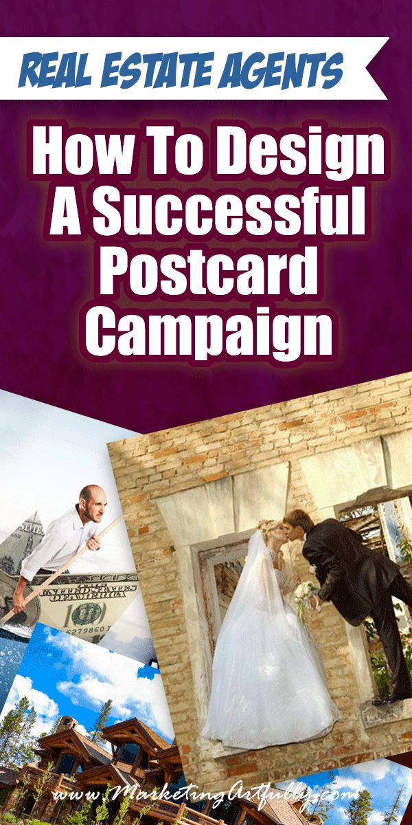 Real Estate Agents – How To Design A Successful Postcard Campaign
