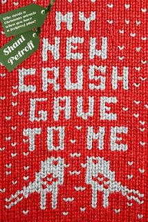 The Eater of Books!: Review: My New Crush Gave to Me by Shani Petroff