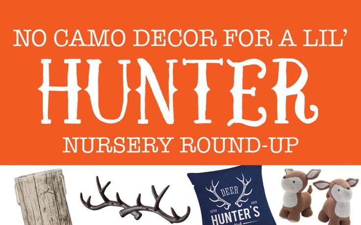 Little Hunter Nursery Round Up – No Camo Decor Ideas!
