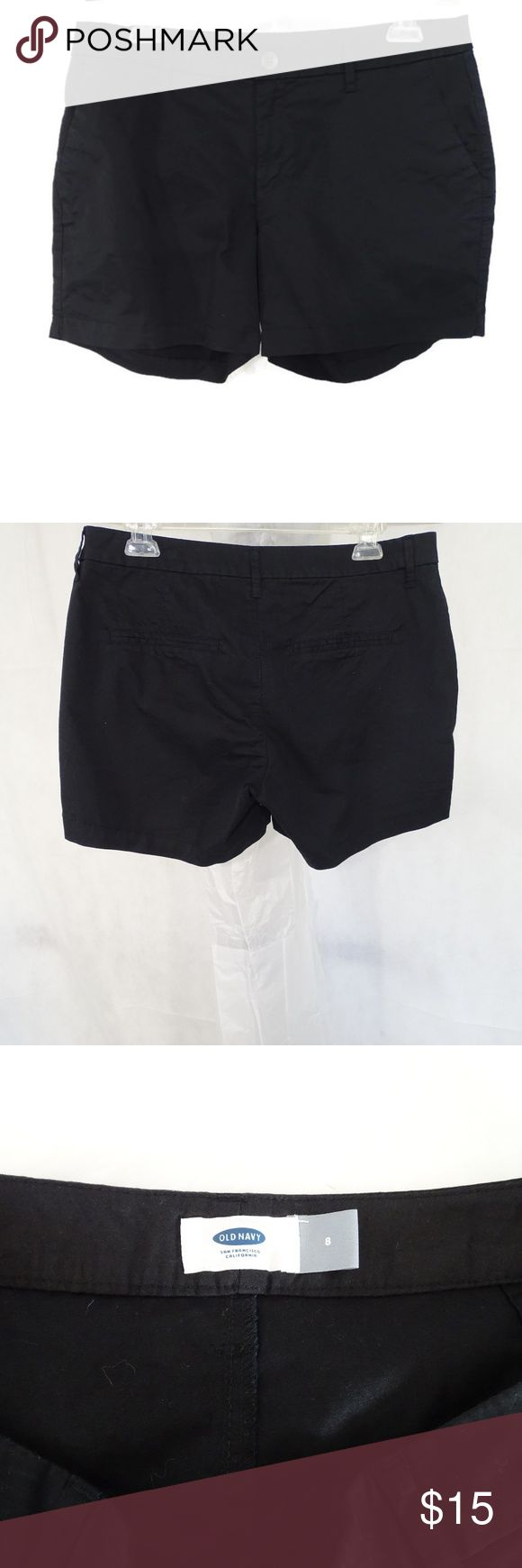 OLD NAVY Shorts Women Size 8 Black Stretch Cotton ITEM DESCRIPTION:  Old Navy Shorts with 2 Pockets  Women Size: 8  Color: Black  Pattern: solid  Closure: Button and Zipper  Fabric: 97% Cotton 3% Spandex  Made in: Vietnam  ITEM CONDITION:  New without Tags…MSRP $22.94 (New & Unworn; however, the tags were pulled off.)  ITEM MEASUREMENTS (Laying flat):  Waist: 17 in  Hips: 20 in  Inseam: 5 in  Rise: 9 in Old Navy Shorts