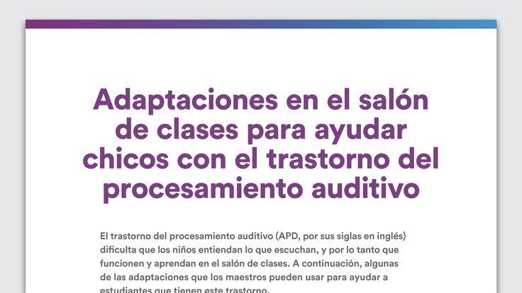 De un vistazo: Adaptaciones en el salón de clases para el trastorno del procesamiento auditivo