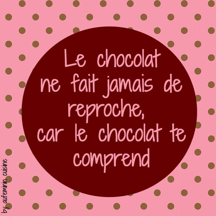 Citation chocolat - Le chocolat te comprend