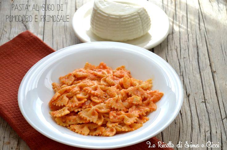 Pasta al sugo di pomodoro e primosale