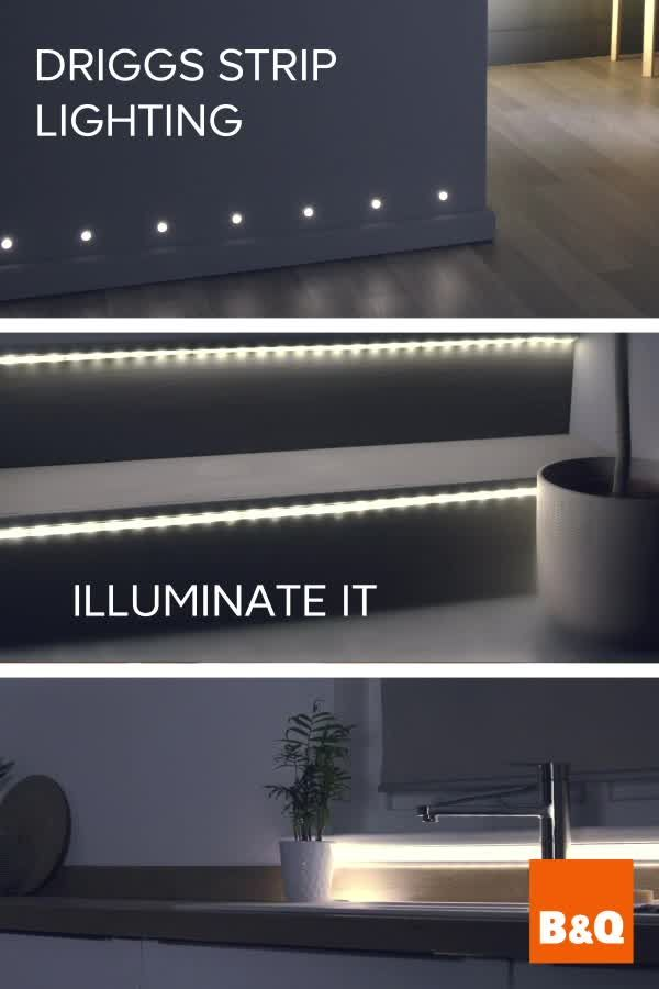 Illuminate It With Our New Driggs Strip Lighting You Can Add Light To Almost Any Area Of Your Home Accentuate Video Strip Lighting Cupboard Lights Backyard Kitchen